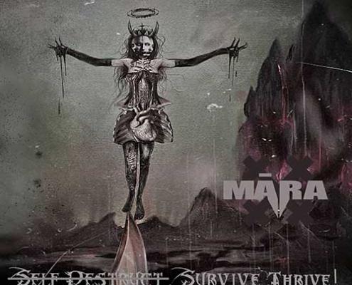 MĀRA, Self-Destruct. Survive. Thrive!